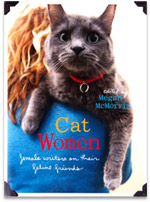 Cat Women: Female Writers on Their Feline Friends by Megan McMorris
