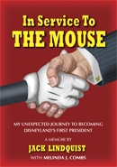 In Service To The Mouse A memoir by Jack Lindquist with Melinda Combs